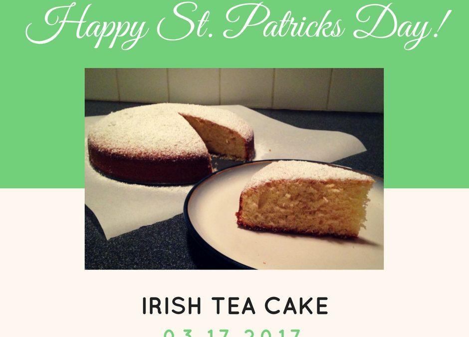 Scrumptious Irish Tea Cake Recipe – Even More St. Patrick's Day Recipes
